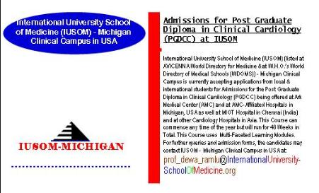 Admissions for Post Graduate Diploma in Clinical Cardiology (PGDCC) at IUSOM - Michigan Clinical Campus in USA being offered at Ark Medical Center (AMC) and at AMC-Affiliated Hospitals in Michigan, USA as well at MIOT Hospital in Chennai (India) and at other Cardology Hospitals located in Asia